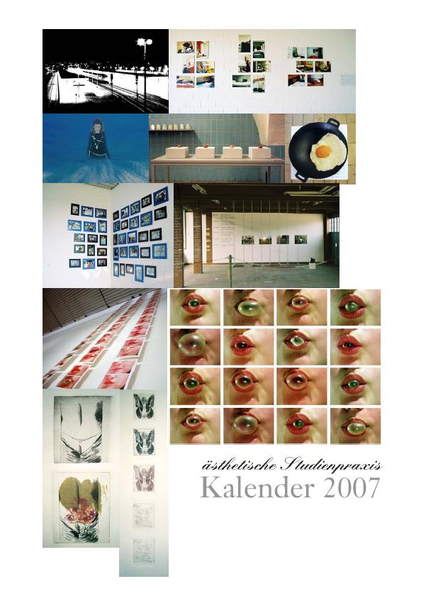 Ästhetische Studienpraxis – Kalender 2007