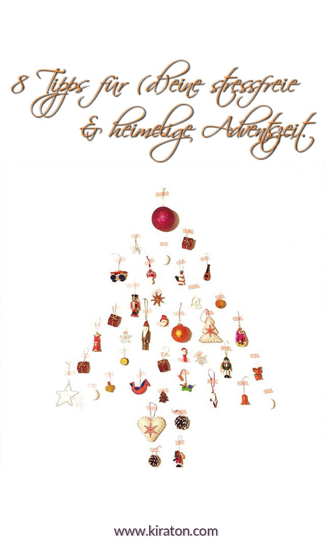 8 Tipps für (d)eine stressfreie & heimelige Adventszeit.