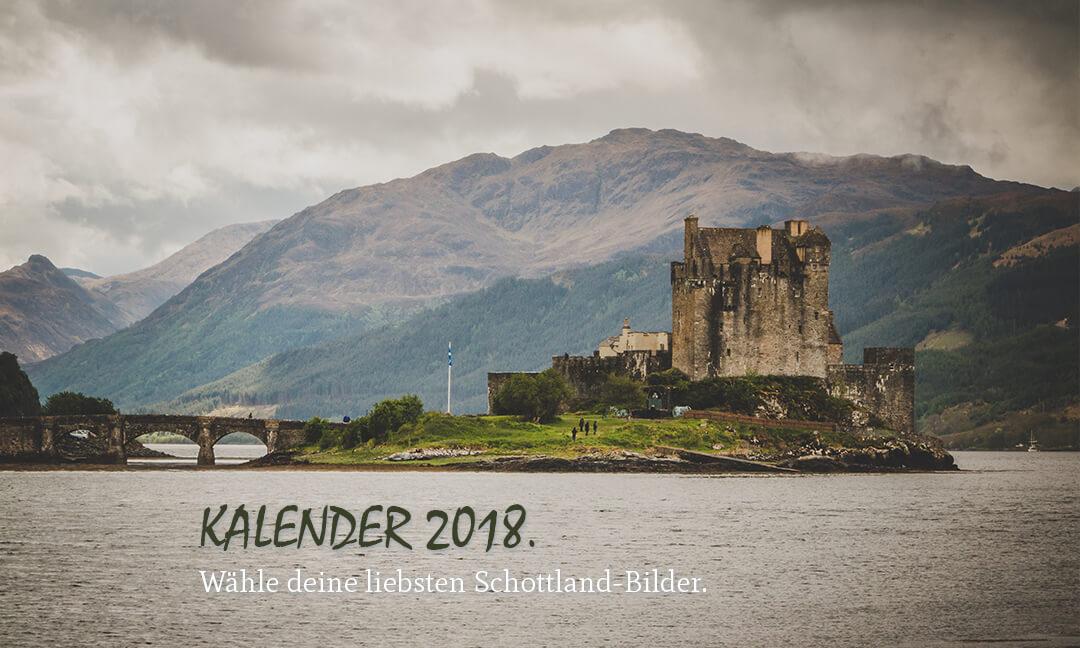 Kalender 2018. | Wähle deine liebsten Schottland-Bilder.